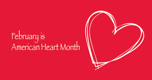 American Heart Month: Reach Out and Make a Heartfelt Touch to Patients in February