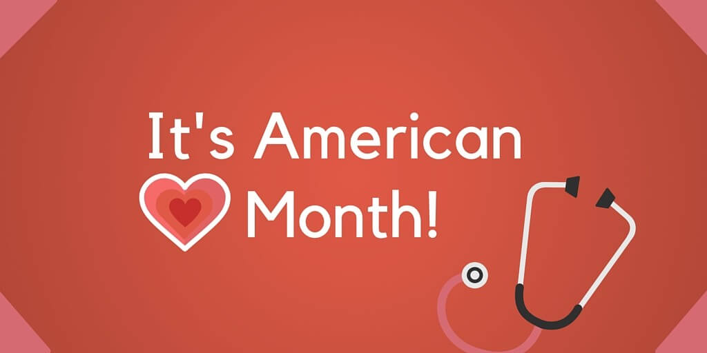 Its American Heart Month 1024x512
