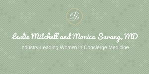 Leslie Mitchell and Monica Sarang MDIndustry Leading Women in Concierge Medicine 2 300x150