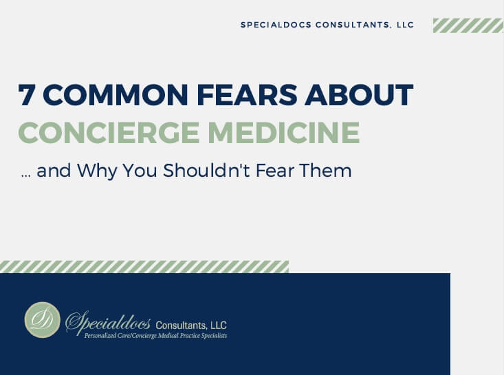 [SlideShare] Fear Not: Concierge Medicine May Be the Change You Seek