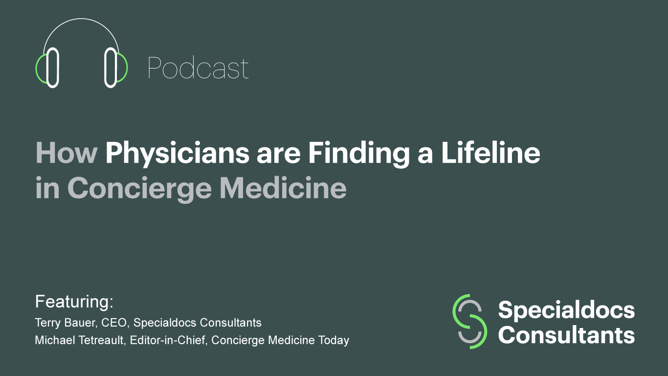 How Physicians are Finding a Lifeline in Concierge Medicine