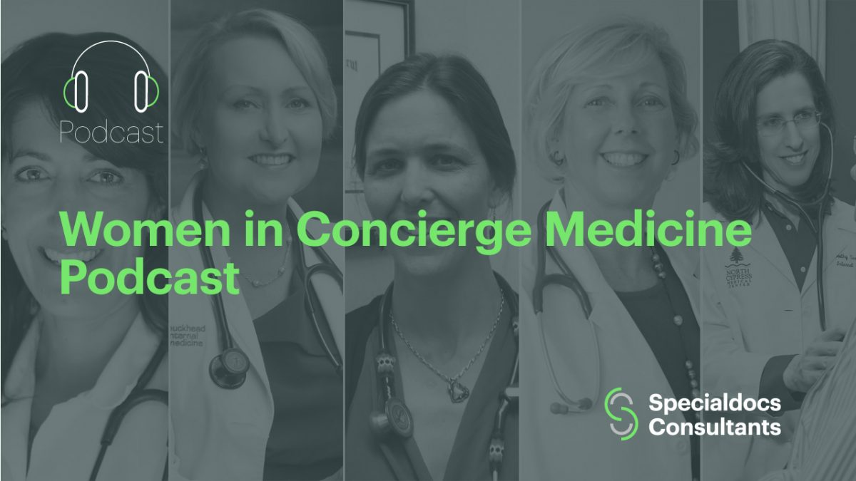 Women in Concierge Medicine Podcast