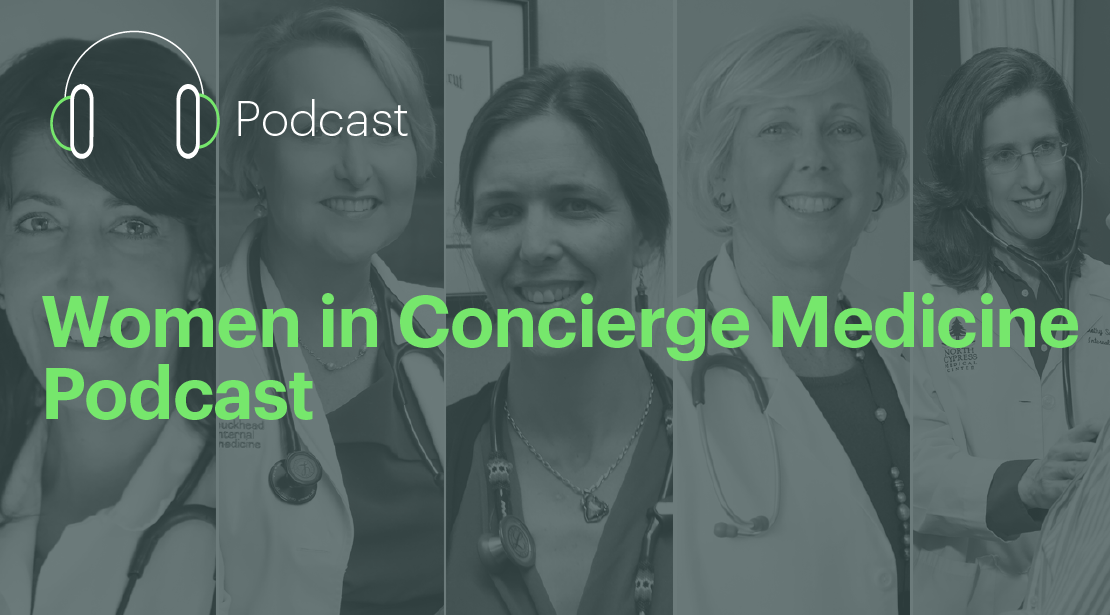 Women in Concierge Medicine Podcast